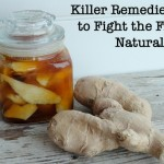 Killer Remedies to Fight the Flu Naturally